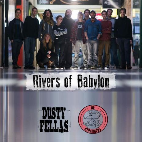 Rivers of Babylon ft. De Strangers