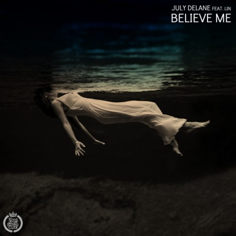 Believe Me (Original Mix) ft. LIN