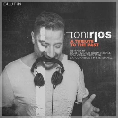 A Tribute to the Past (Toni Varga Remix)