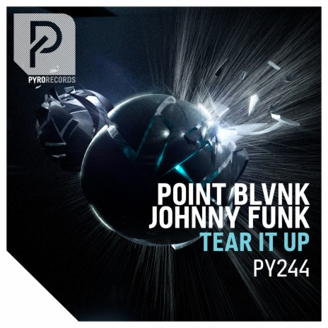 Tear It Up ft. Johnny Funk