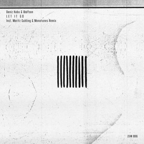 Let It Go (Moritz Guhling & Monotunes Remix) ft. Wolfson