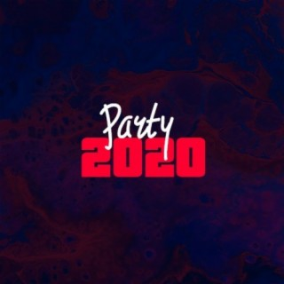 Party 2020 - Boomplay