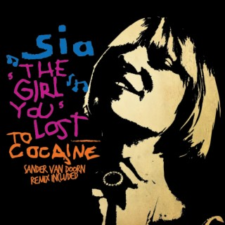 The Girl You Lost To Cocaine - Boomplay