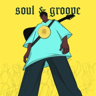 Soul & Groove - Listen on Boomplay For Free