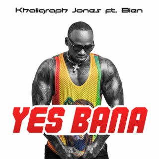 Yes Bana - Boomplay