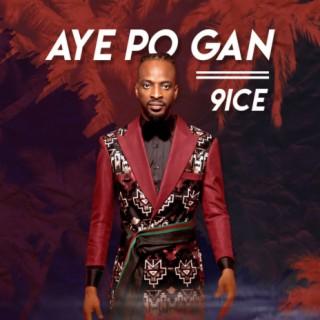 Aye Po Gan - Boomplay