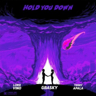 Hold You Down - Boomplay