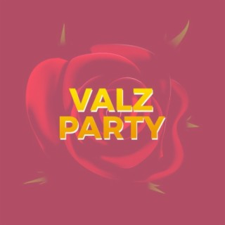 Valz Party - Boomplay
