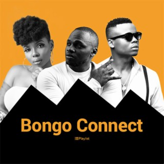 Bongo Connect - Listen on Boomplay For Free