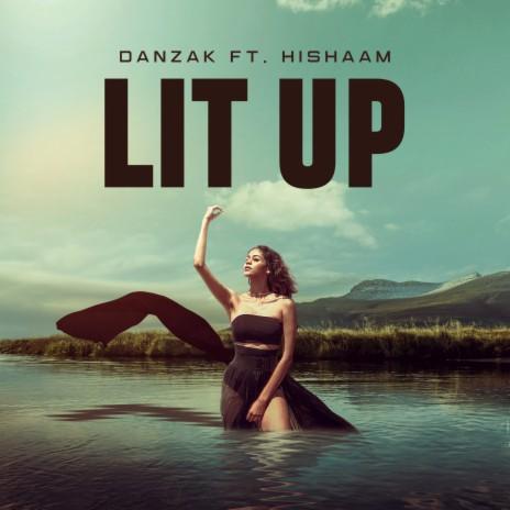 Lit Up ft. Hishaam-Boomplay Music