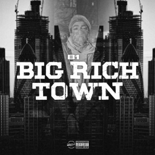 Big Rich Town - Boomplay