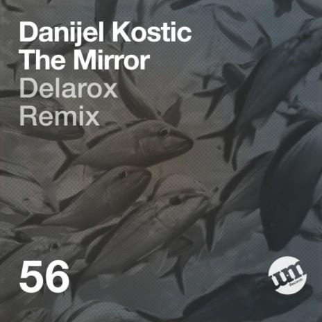 The Mirror (Original Mix)-Boomplay Music