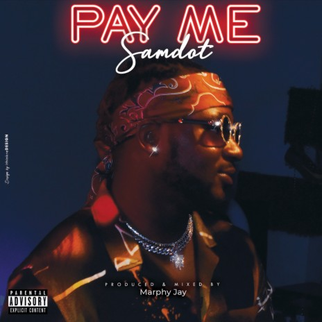 Pay Me-Boomplay Music