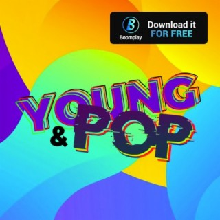 Young & Pop - Boomplay