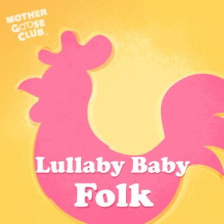 Lullaby Baby Folk - Boomplay