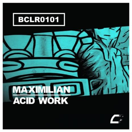 Acid Work (Original Mix)-Boomplay Music