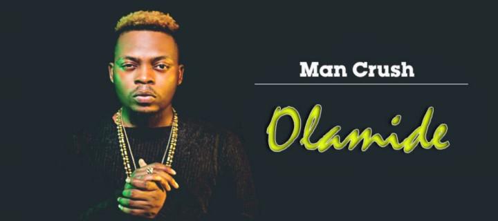 Man Crush - Olamide - Boomplay