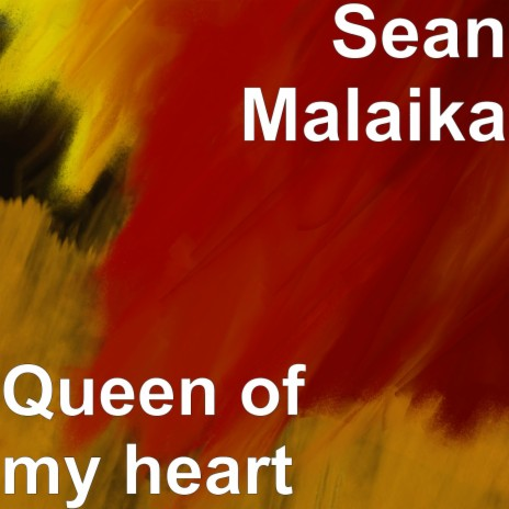Queen of My Heart-Boomplay Music