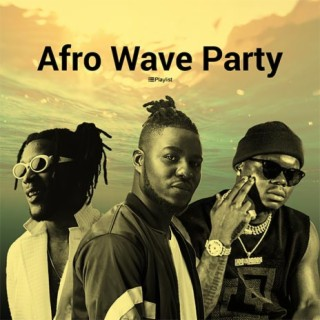 Afro Wave Party - Boomplay