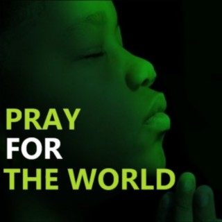 Pray for the World - Boomplay
