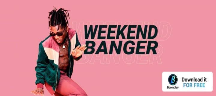Weekend Banger - Boomplay