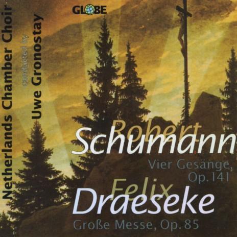Vier Doppelchörige Gesänge, Op. 141: IV. Talismane