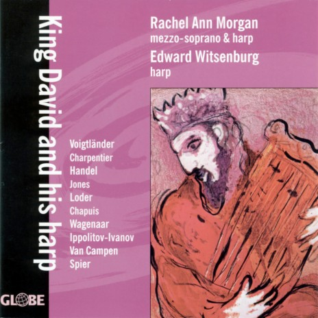 Impressies bij Saul en David: I. David Plays for Saul and Peace Descends Upon Him ft. Rachel Ann Morgan