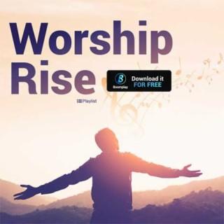 Worship Rise - Boomplay
