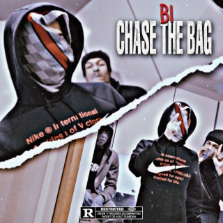 Chase the Bag - Boomplay