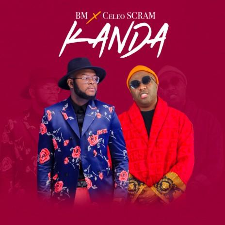 Kanda ft. Celeo Scram-Boomplay Music