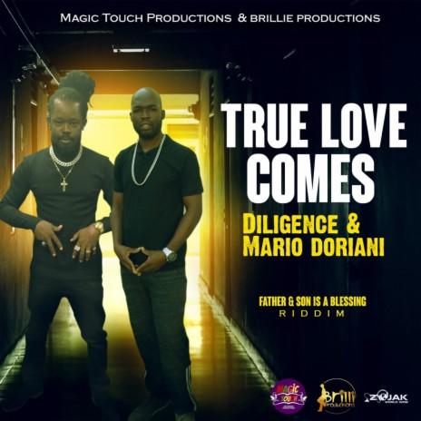 True Love Comes ft. Mario Doriani-Boomplay Music