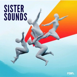 Sister Sounds - Listen on Boomplay For Free