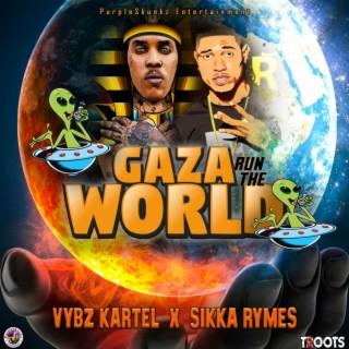 Gaza Run The World - Boomplay
