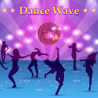 Dance Wave - Boomplay