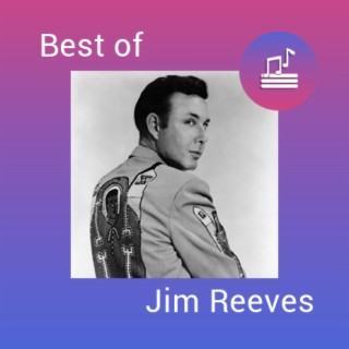Best of Jim Reeves - Boomplay