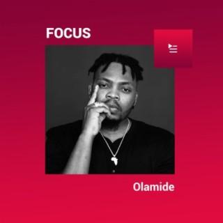 Focus: Olamide-Boomplay Music