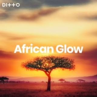 African Glow  - Boomplay