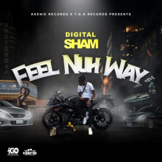 Feel Nuh Way - Boomplay
