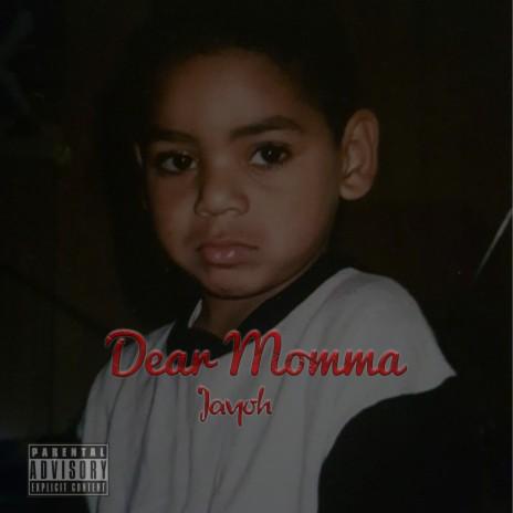 Dear Momma-Boomplay Music
