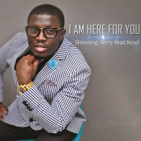 I Am Here for You ft. Noel