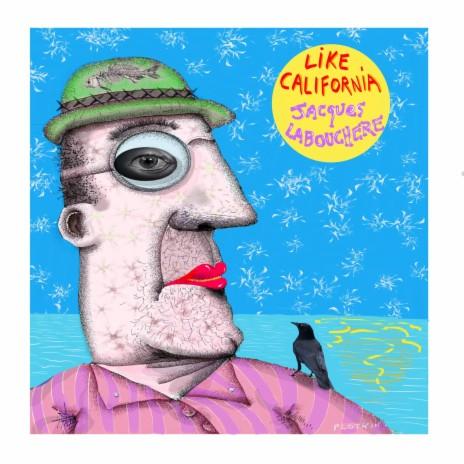 Like California