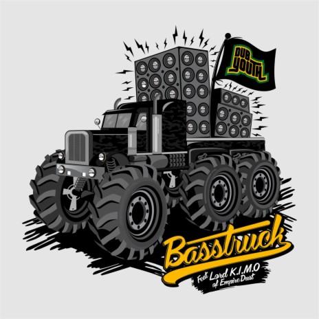 Basstruck ft. Lord K.I.M.O of Empire Dust