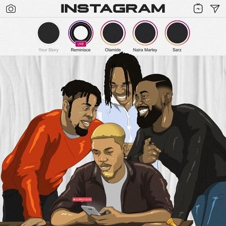 Instagram ft. Olamide, Naira Marley & Sarz