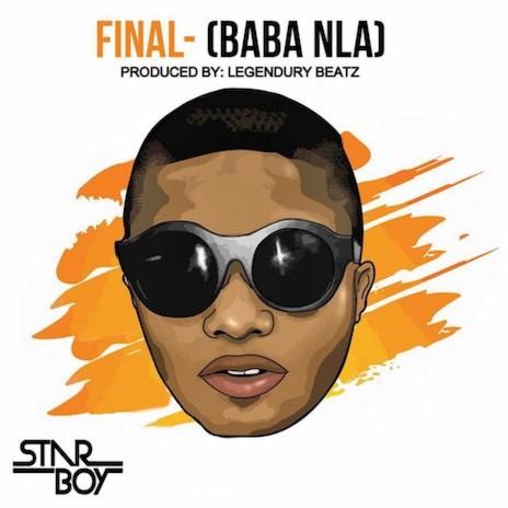 Final (Baba Nla)-Boomplay Music