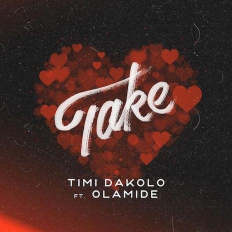 Take ft. Olamide-Boomplay Music