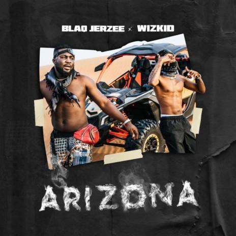 Arizona ft. Wizkid-Boomplay Music