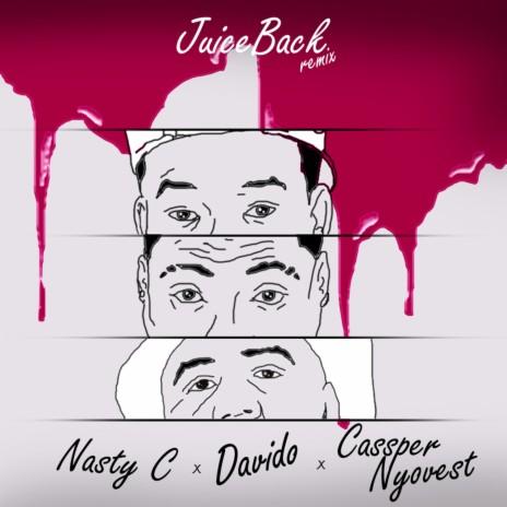 Juice Back Remix ft. Davido & Cassper Nyovest