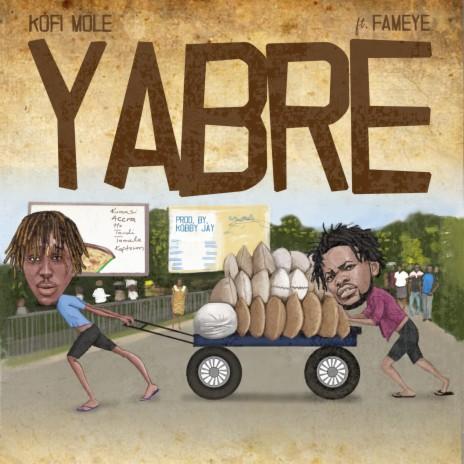 Yabre ft. Fameye