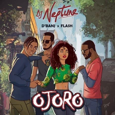 Ojoro ft D'banj & Flashy-Boomplay Music