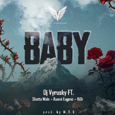 Baby ft. Shatta Wale, Kuami Eugene & Kidi-Boomplay Music